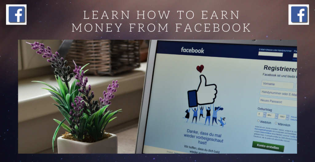 learn step-by-step how to earn money from Facebook