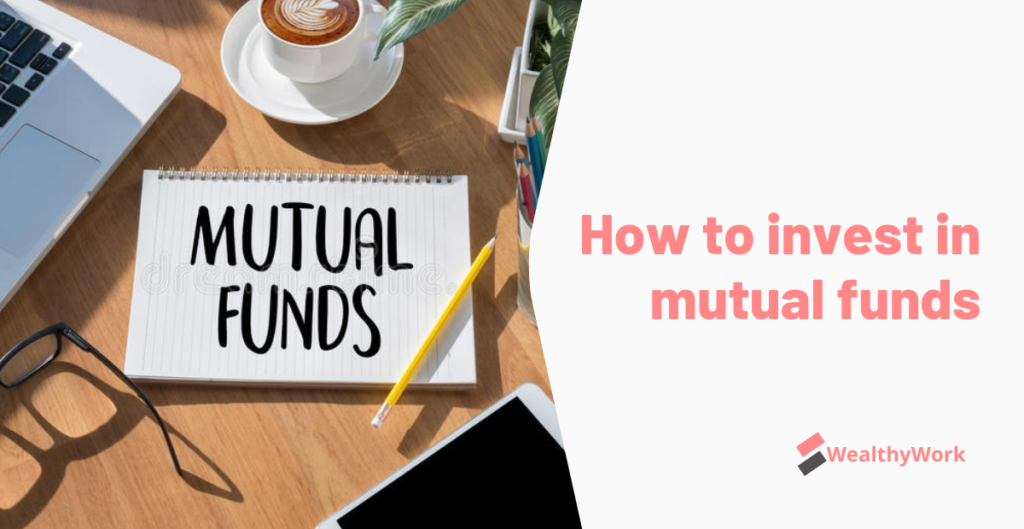 Start invest in mutual funds in India 2021