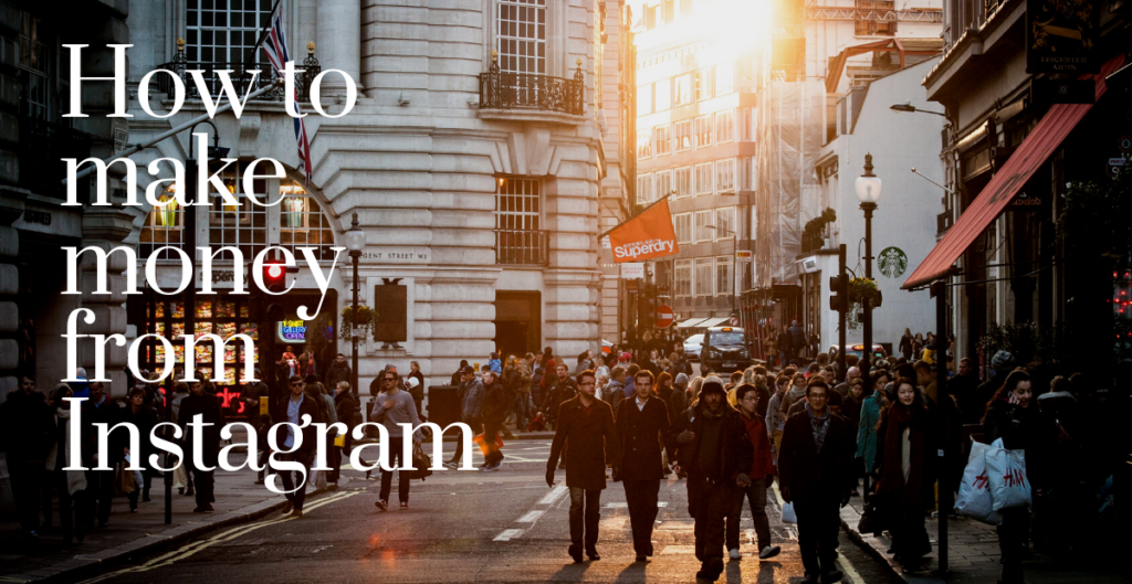 Learn to make money from Instagram easily.
