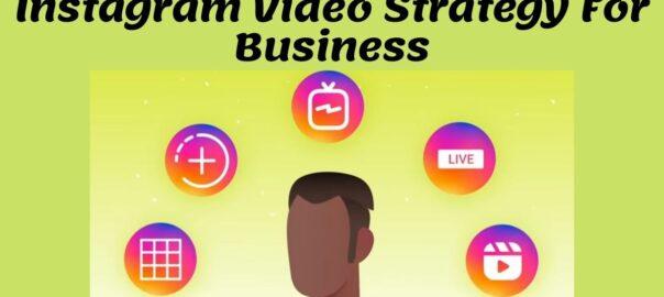 Instagram Video strategy