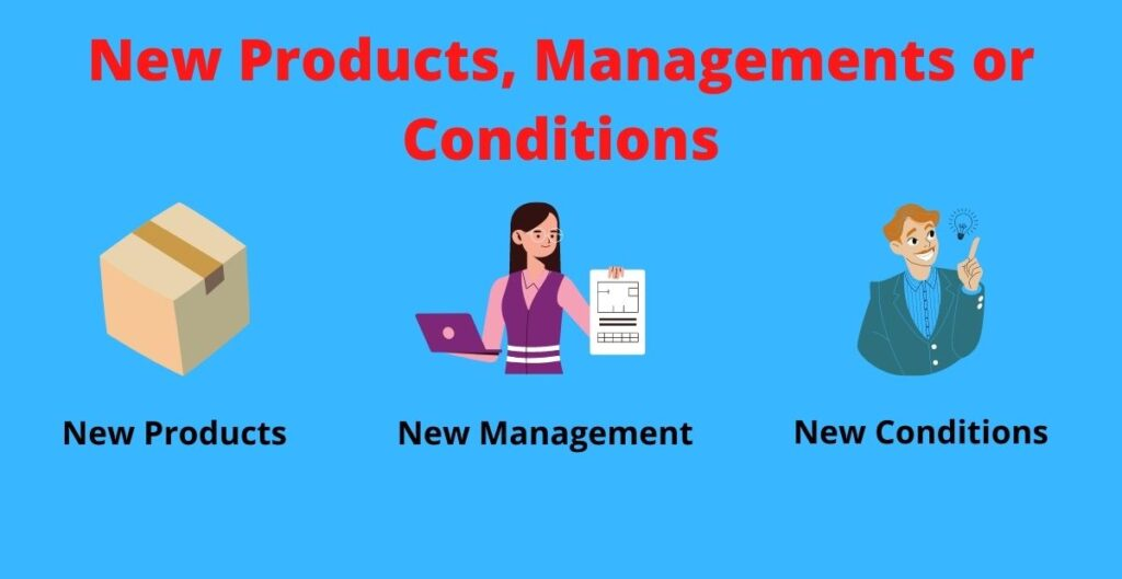 New products, management and conditions.